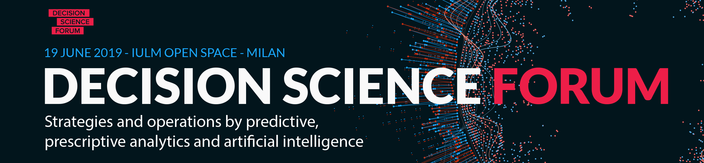 Decision Science Forum 2019 by ACT Operations Research